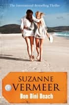 Bon Bini Beach - A Thriller ebook by Suzanne Vermeer