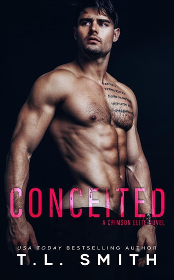 Conceited - Crimson Elite, #3 ebook by T.L Smith