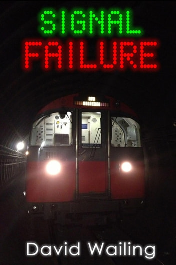 Signal Failure ebook by David Wailing