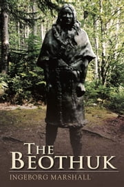 Beothuk ebook by Inebourg Marshall
