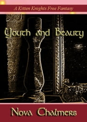 Youth and Beauty ebook by Nova Chalmers