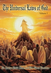 The Universal Laws of God - Volume I ebook by Joshua Stone