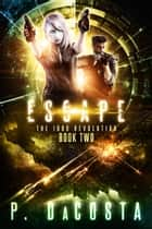 Escape ebook by Pippa DaCosta