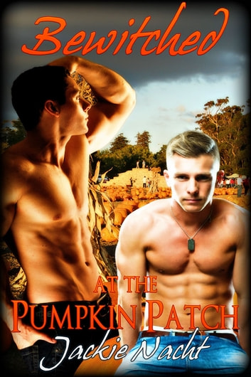 Bewitched at the Pumpkin Patch - Book 1 ebook by Jackie Nacht