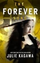 The Forever Song eBook par