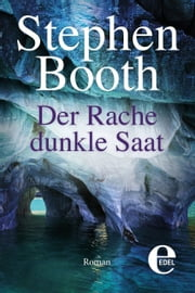 Der Rache dunkle Saat ebook by Stephen Booth