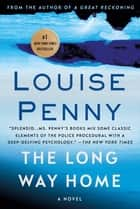 The Long Way Home ebook by Louise Penny