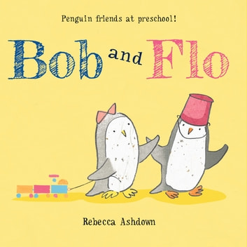 Bob and Flo ebook by Rebecca Ashdown