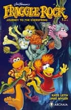 Jim Henson's Fraggle Rock: Journey to the Everspring #1 ebook by Kate Leth, Jake Myler