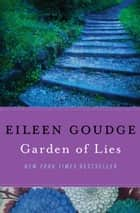 Garden of Lies ebook by Eileen Goudge