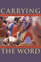 Carrying the Word ebook by Susanna Rostas