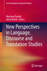 New Perspectives in Language, Discourse and Translation Studies ebook by