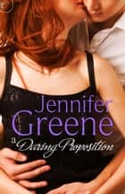 A Daring Proposition eBook by Jennifer Greene