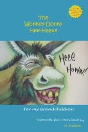 The Wonkey-Donky: Hee-Haaw!