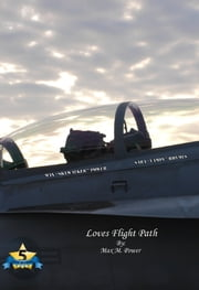Love's Flight Path ebook by Max M Power