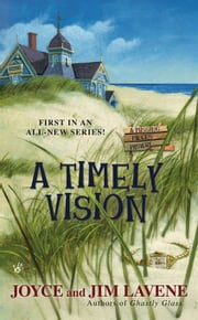 A Timely Vision ebook by Joyce and Jim Lavene
