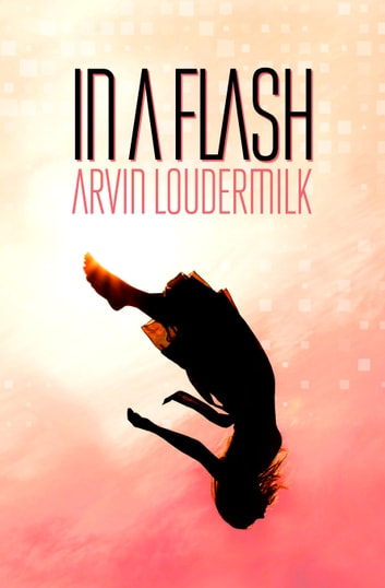 In a Flash ebook by Arvin Loudermilk
