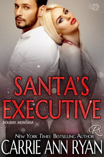 Santa's Executive ebook by Carrie Ann Ryan