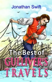 The Best of Gullivers Travels ebook by Jonathan Swift