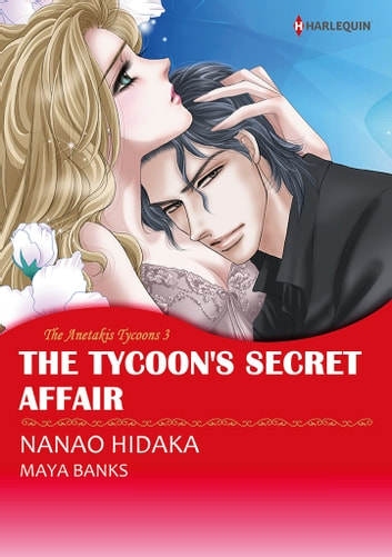 The Tycoon's Secret Affair (Harlequin Comics) - Harlequin Comics ebook by Maya Banks