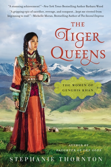 The Tiger Queens eBook by Stephanie Thornton