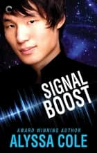 Signal Boost ebook by Alyssa Cole