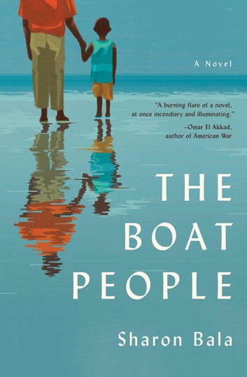 The Boat People - A Novel ebook by Sharon Bala