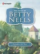 Paradise for Two ebook by Betty Neels