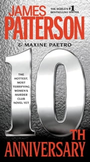 10th Anniversary ebook by James Patterson,Maxine Paetro