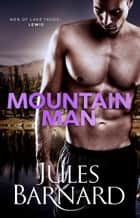 Mountain Man ebook by Jules Barnard