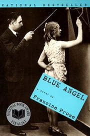 Blue Angel ebook by Francine Prose