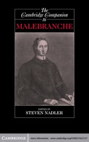The Cambridge Companion to Malebranche ebook by Steven Nadler