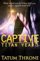 Captive ebook by Tatum Throne