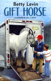 Gift Horse ebook by Betty Levin