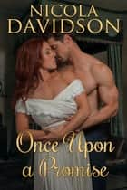 Once Upon a Promise ebook by Nicola Davidson