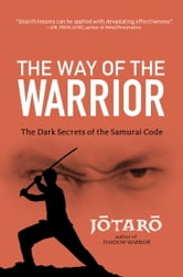 The Way of the Warrior ebook by Jotaro