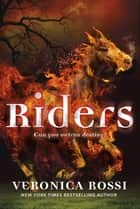 Riders ebook by Veronica Rossi