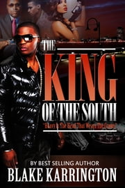 The King of The South ebook by Blake Karrington