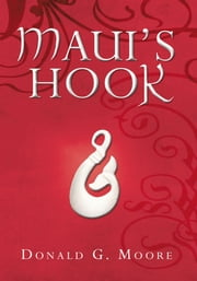 Maui's Hook ebook by Donald G. Moore