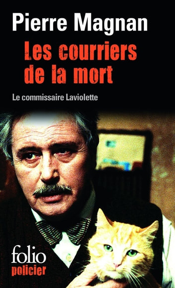Les courriers de la mort ebook by Pierre Magnan
