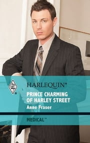 Prince Charming of Harley Street ebook by Anne Fraser
