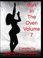 Bun In The Oven Volume 07 ebook by Stephen Shearer
