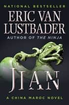 Jian 電子書 by Eric Van Lustbader