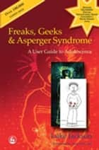 Freaks, Geeks and Asperger Syndrome ebook by Luke Jackson
