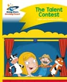 Reading Planet - The Talent Contest - Yellow: Comet Street Kids ebook by Adam Guillain, Charlotte Guillain