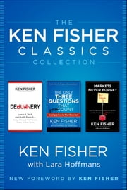The Ken Fisher Classics Collection ebook by Kenneth L. Fisher
