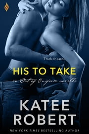 His to Take ebook by Katee Robert