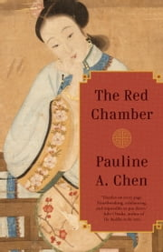 The Red Chamber ebook by Pauline A. Chen