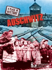 Auschwitz ebook by Sean Sheehan,Britannica Digital Learning