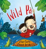 Wild Pa ebook by Claire Saxby